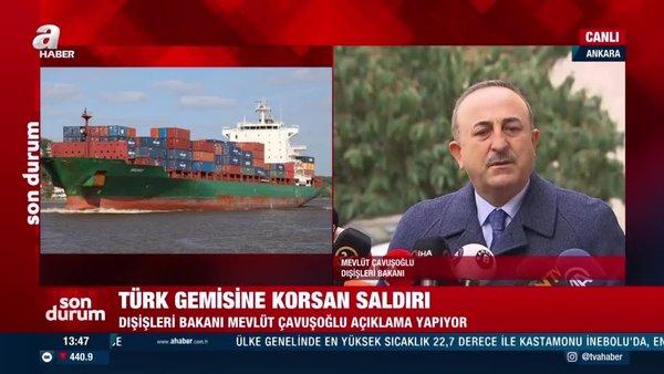 SON DAKİKA: Dışişleri BakanıMevlüt Çavuşoğlu'ndan korsanların saldırısına uğrayan Türk gemisi hakkına açıklama | Video