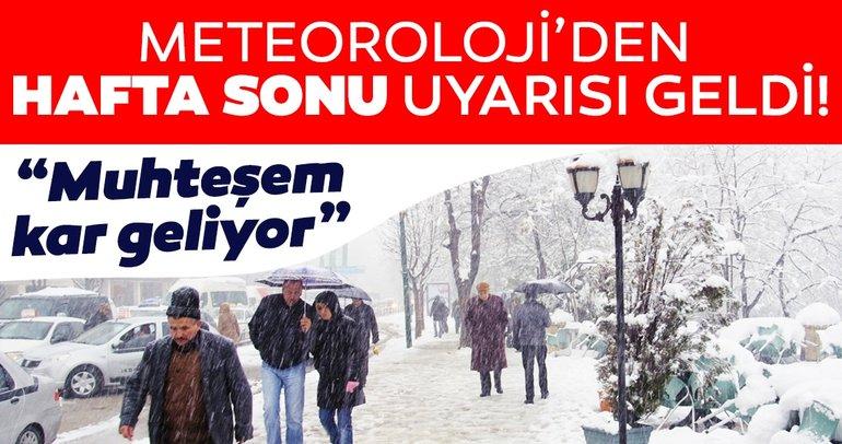 Son dakika: Meteoroloji'den hava durumu ve kar yağışı uyarısı geldi! Hafta sonuna dikkat! İstanbul'a kar ne zaman yağacak?