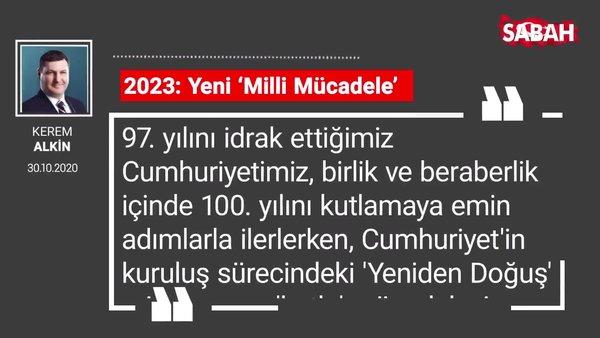 Kerem Alkin | 2023: Yeni 'Milli Mücadele'