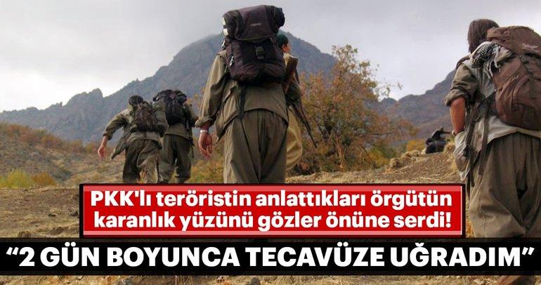 PKK'lı teröristin anlattıkları örgütün karanlık yüzünü gözler önüne serdi