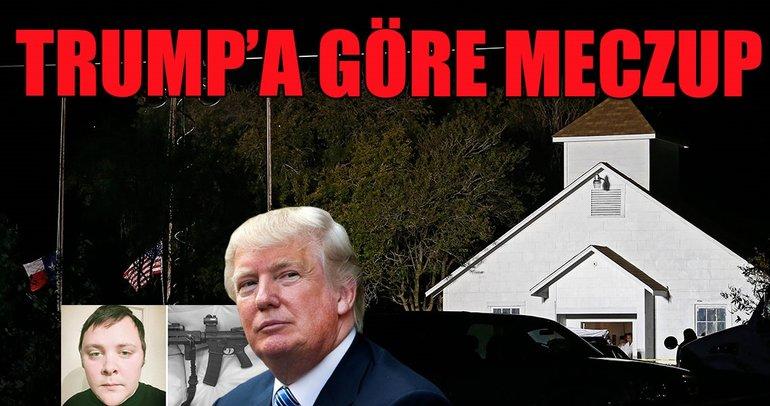 Trump'a göre meczup