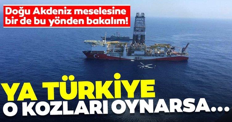 Doğu Akdeniz meselesine bir de bu yönden bakalım! Ya Türkiye o kozları oynarsa...
