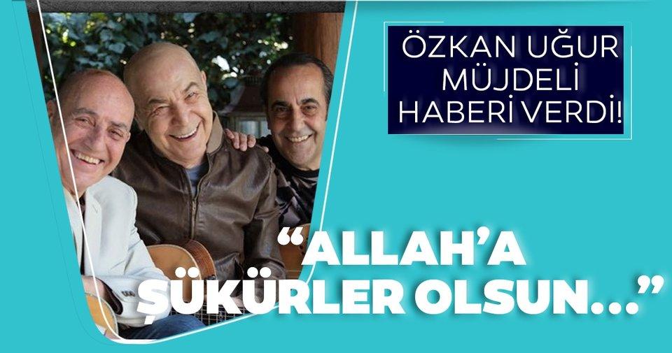 Son dakika: Özkan Uğur, hakkındaki sevindirici haberi verdi