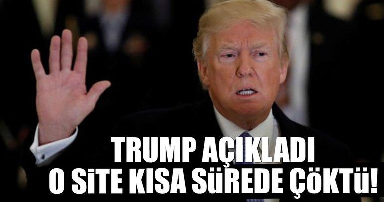 Donald Trump açıkladı, internet sitesi çöktü!