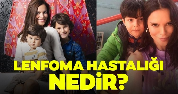 Ebru Şallı'nın oğlunun hastalığı lenfoma hastalığı nedir? Pars Tan'ın hastalığı lenfoma belirtileri nelerdir, nasıl bir hastalık?