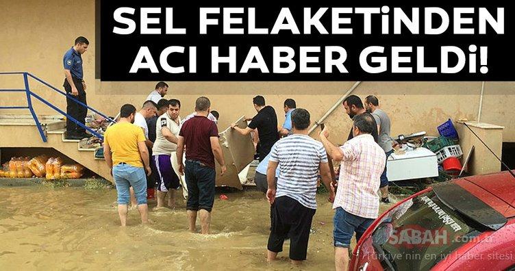 Darıca'da sel felaketi! Acı haber geldi...