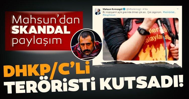 Mahsun Kırmızıgül terör örgütü sempatizanı Helin Bölek'i kutsadı! Sosyal medyadan tepki yağdı!
