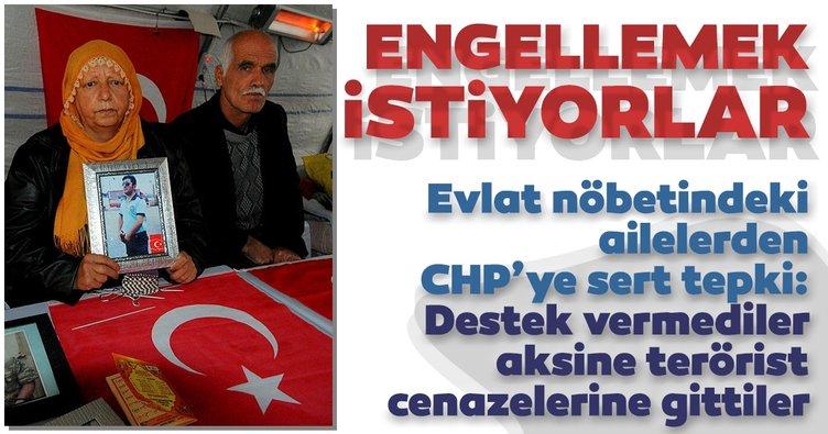 Evlat nöbetindeki ailelerden CHP'ye tepki! Nöbet tutmamızı istemiyorlar