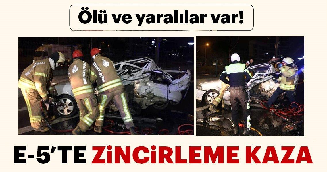 Son dakika: E-5'te feci kaza! Bir kişi öldü, 4 kişi de yaralandı