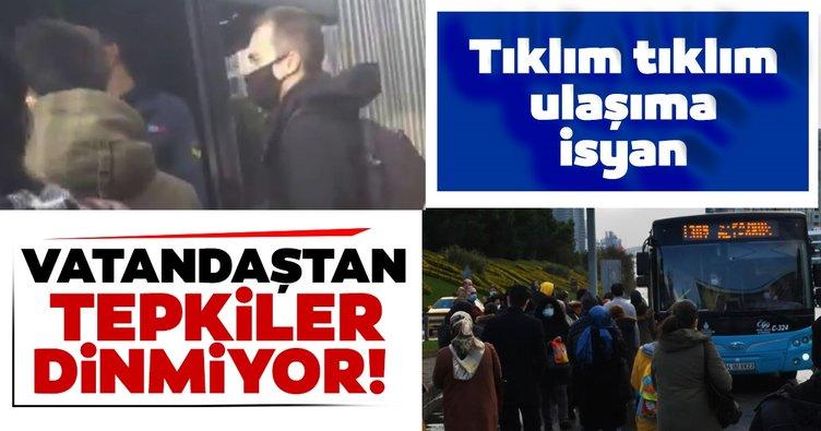 İstanbul'da tıklım tıklım ulaşıma isyan