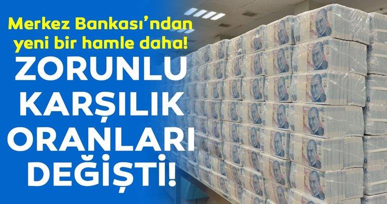 Merkez Bankası'ndan son dakika zorunlu karşılık hamlesi!