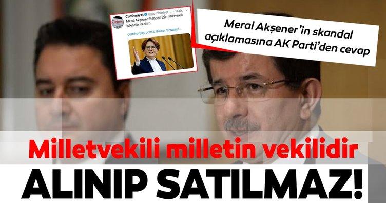 Meral Akşener'in skandal açıklamasına AK Parti'den tepki!