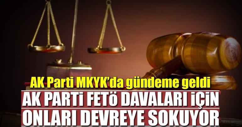 AK Parti, FETÖ davaları için STK'ları devreye sokuyor