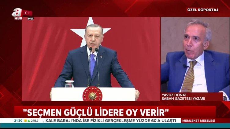 Güçlü Türkiye kimleri rahatsız ediyor? Yavuz Donat A Haber'e anlattı