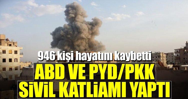 ABD ve PYD/PKK sivil katliamı yaptı