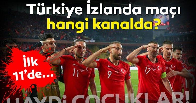Türkiye İzlanda maçı hangi kanalda yayınlanacak? Türkiye İzlanda maçı ne zaman, saat kaçta? İşte muhtemel 11'ler
