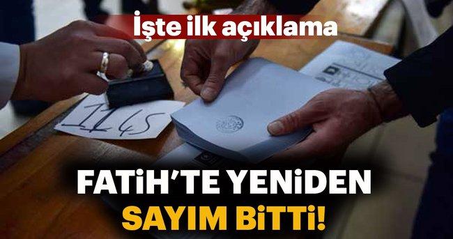 Fatih'te geçersiz oylar yeniden sayıldı