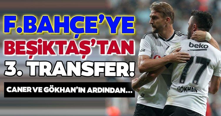 Transferde son dakika: Beşiktaş'tan Fenerbahçe'ye 3. transfer!