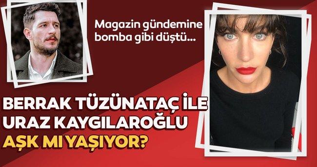 Güzel oyuncu Berrak Tüzünataç ile Uraz Kaygılaroğlu aşk mı yaşıyor?