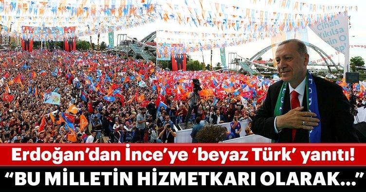 Cumhurbaşkanı Erdoğan'dan Muharrem İnce'ye 'beyaz Türk' yanıtı