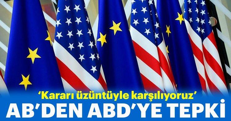 AB'den ABD'nin İran yaptırımları kararına tepki!