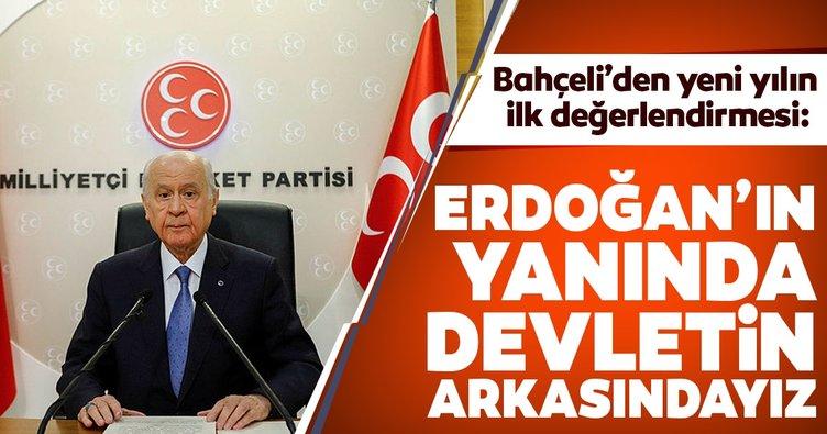 Devlet Bahçeli: Erdoğan'ın yanında devletin arkasındayız