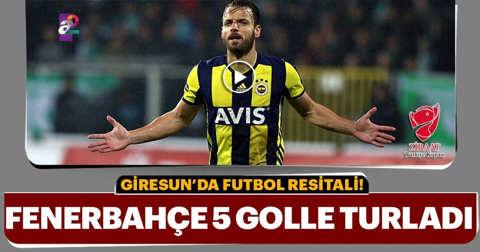 Giresun Haberleri: Giresunspor - Fenerbahçe: 2-5