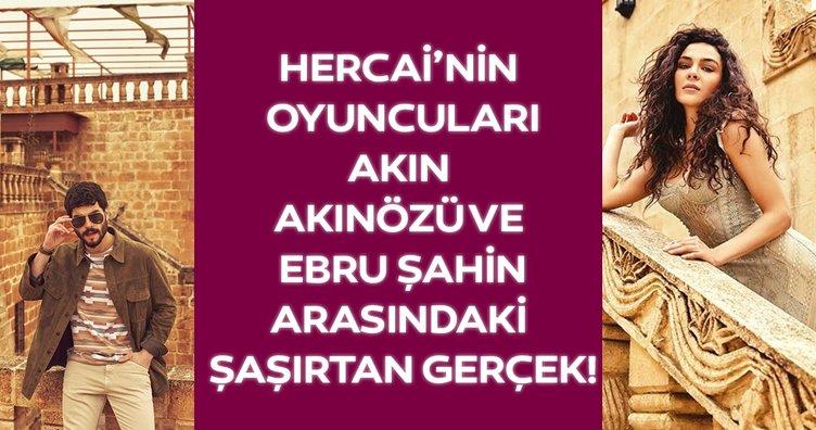 Hercai'nin oyuncuları Akın Akınözü ve Ebru Şahin arasındaki şaşırtan gerçek