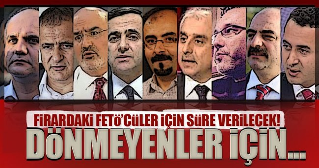 Türkiye'ye dönmeyenler vatandaşlıktan çıkarılacak