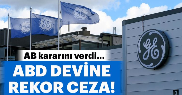AB'den General Electric'e para cezası!