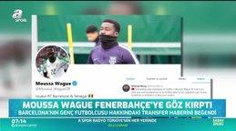 Moussa Wague'den Fenerbahçe'ye yeşil ışık