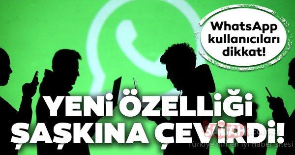 WhatsApp'ın yeni özelliğini duyanlar şaşkına döndü! WhatsApp'a muhteşem bir özellik geliyor