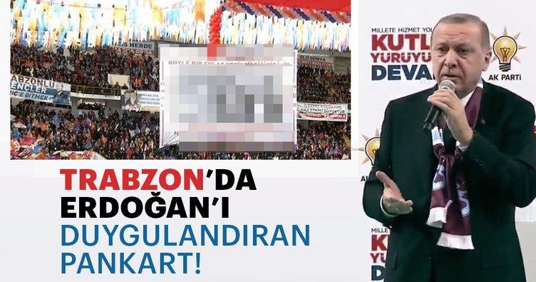 Erdoğan'ı duygulandıran pankart - Son Dakika Haberler