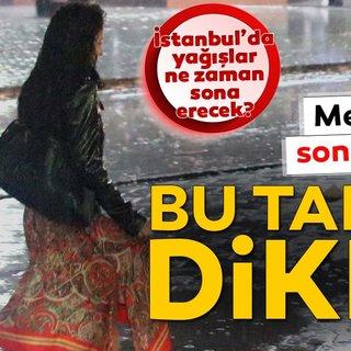 Meteoroloji'den birçok il için son dakika sağanak yağış ve hava durumu uyarısı geldi! İstanbul'da yağışlar ne zaman sona erecek?