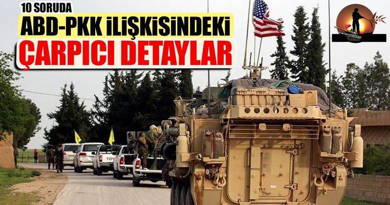 ABD-PKK ilişkisindeki çarpıcı detaylar