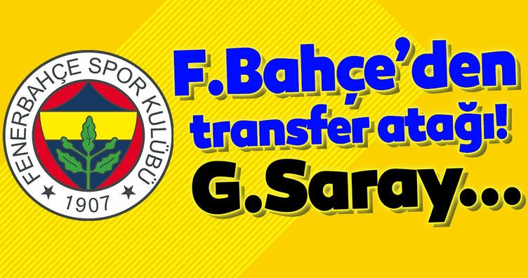 Fenerbahçe'den transfer atağı! Galatasaray...