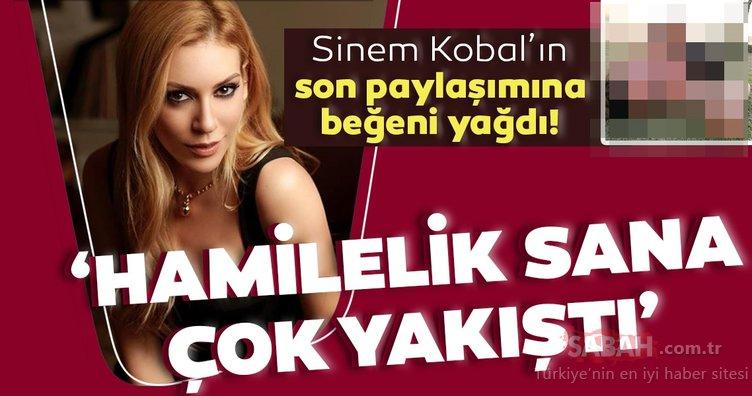 Sinem Kobal'ın son paylaşımı sosyal medyada gündem oldu! 'Hamilelik sana çok yakıştı'