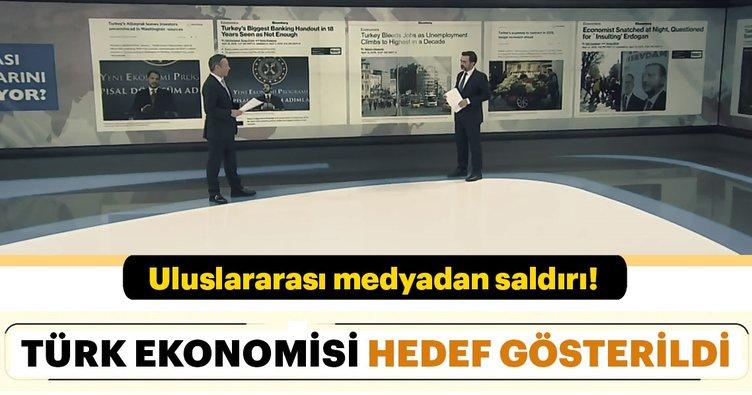 Uluslararası medyadan Türk ekonomisine saldırı!