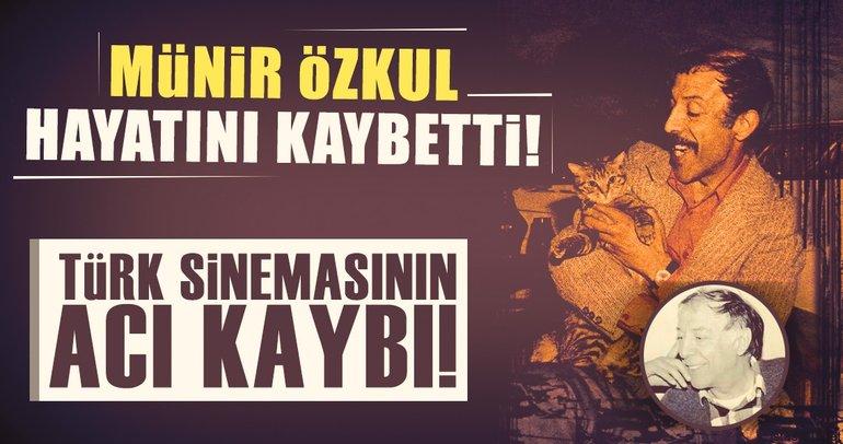 Son dakika: Usta oyuncu Münir Özkul hayatını kaybetti