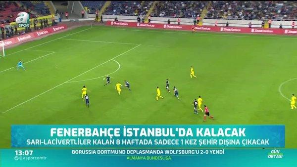Fenerbahçe İstanbul'da kalacak