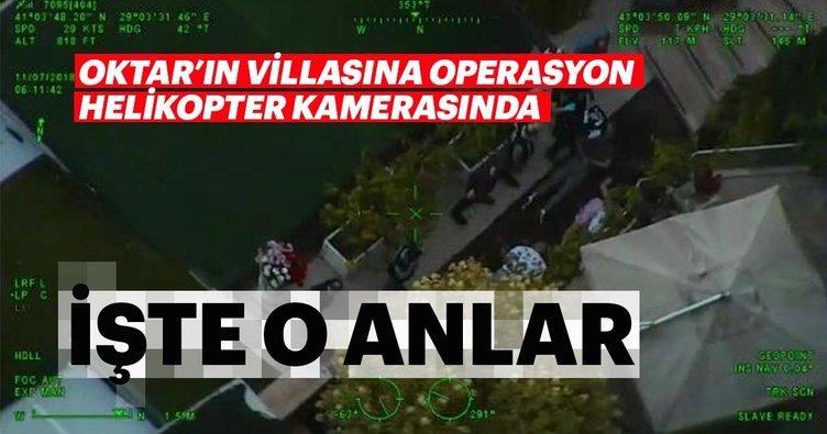 Adnan Oktar'ın villasına operasyon helikopter kamerasında