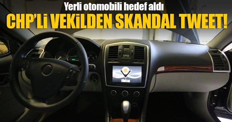 CHPli vekil yerli otomobili hedef aldı