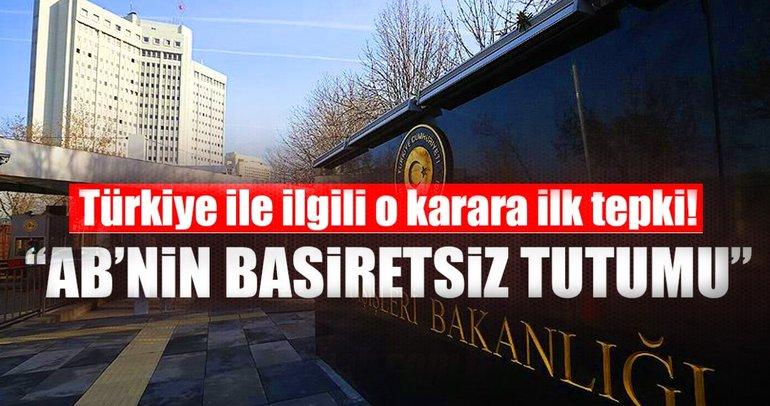 Dışişleri'nden AKPM'nin kararına tepki!