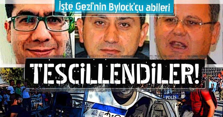 İşte Gezi'nin ByLock'çu abileri