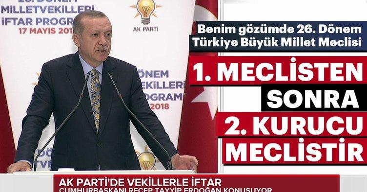 Cumhurbaşkanı Erdoğan: Benim gözümde bu meclis 2. kurucu meclistir