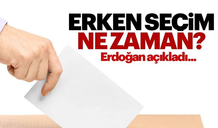 Erken seçim ne zaman ve hangi tarihte yapılacak? - Erdoğan'dan 2018 erken seçim tarihi açıklaması!