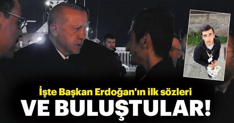 Beklenen buluşma gerçekleşti! İşte Erdoğan'ın ilk sözleri