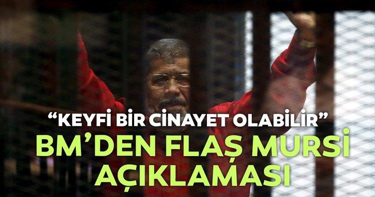 Son dakika: BM: Mursi'nin ölümü cinayet