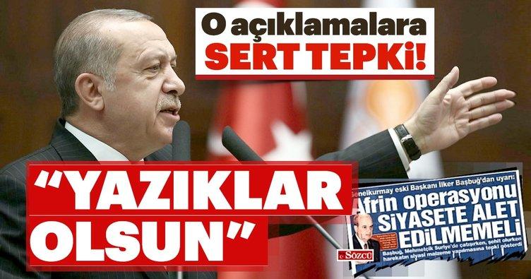 Cumhurbaşkanı Erdoğan'dan İlker Başbuğ'un açıklamalarına tepki