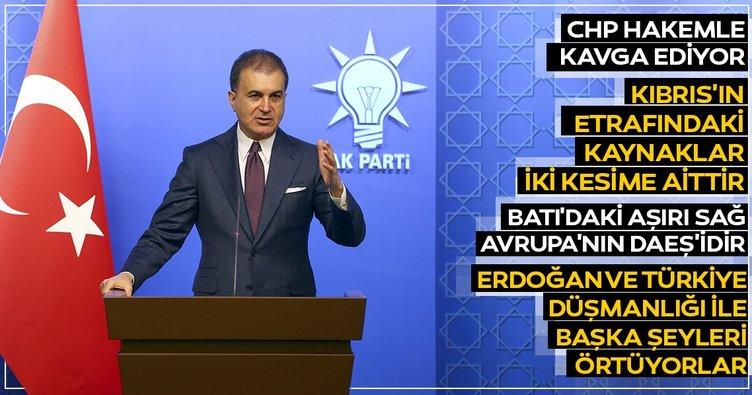AK Parti Sözcüsü Çelik: CHP seçimle uğraşmak yerine kavga etmeye devam ediyor